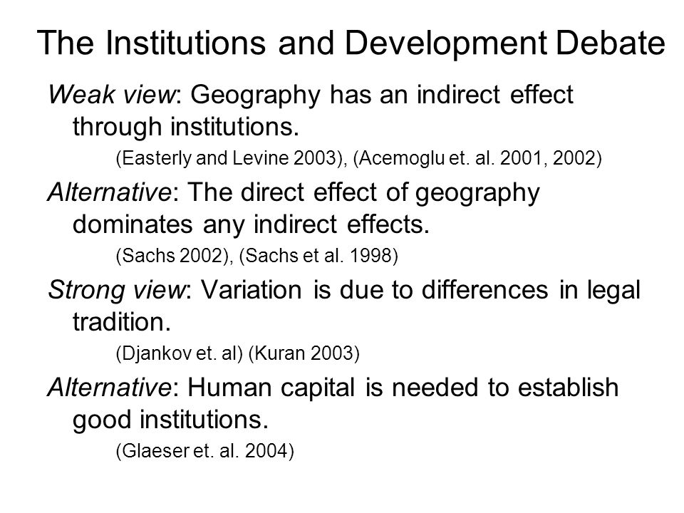 The Institutions and Development Debate
