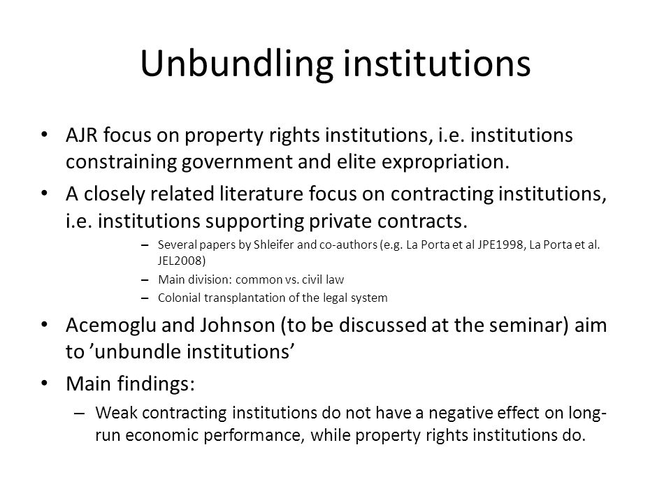 Unbundling institutions