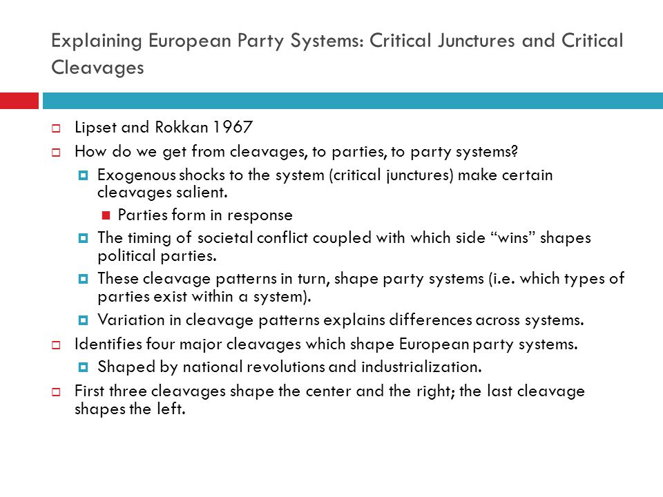 Explaining European Party Systems: Critical Junctures and Critical Cleavages