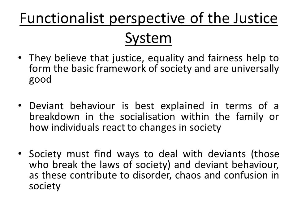Functionalist perspective of the Justice System