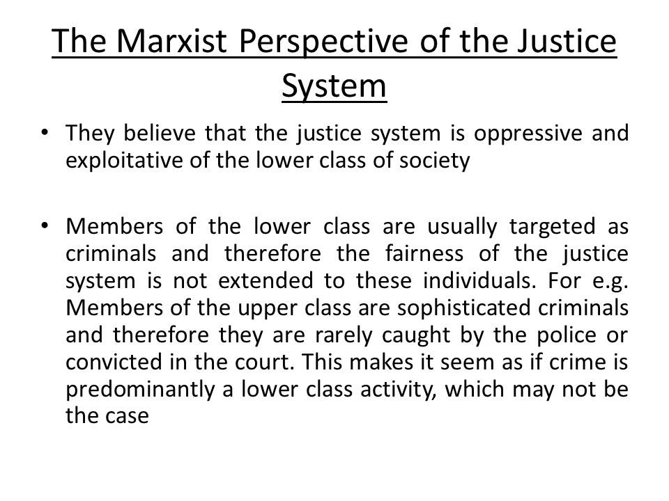 The Marxist Perspective of the Justice System