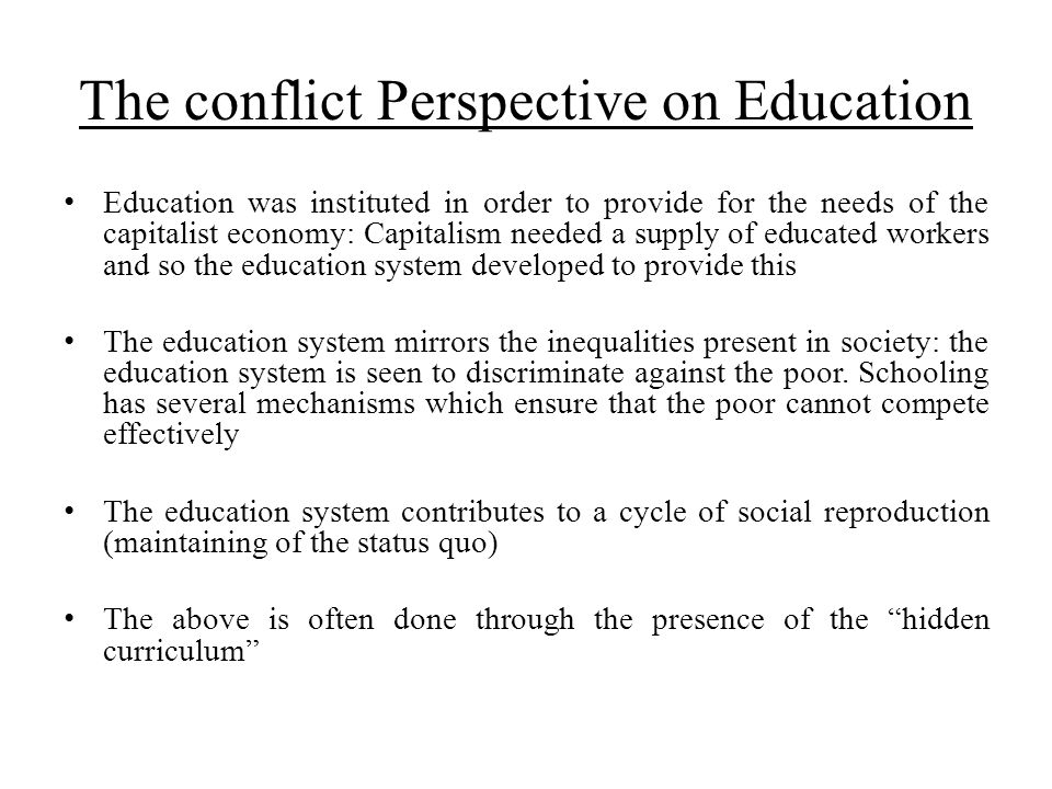 The conflict Perspective on Education