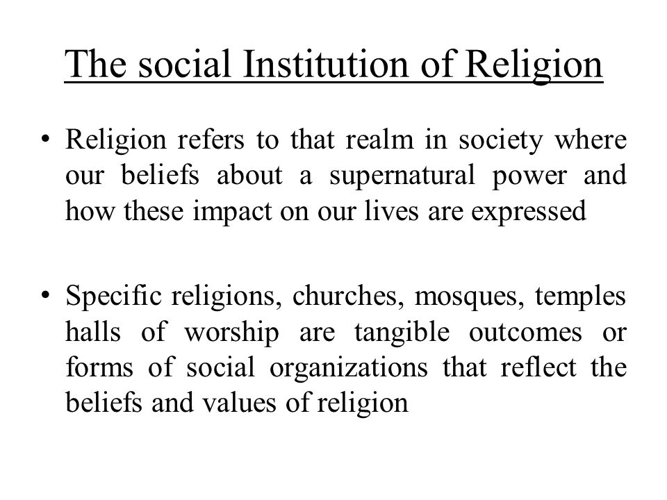 The social Institution of Religion