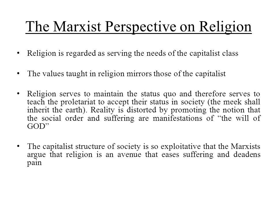 The Marxist Perspective on Religion