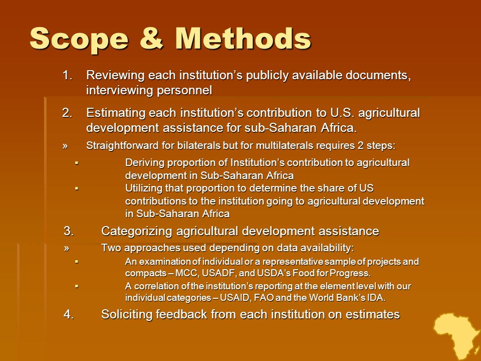 Scope & Methods Reviewing each institution's publicly available documents, interviewing personnel.