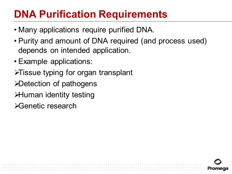 DNA Purification Requirements