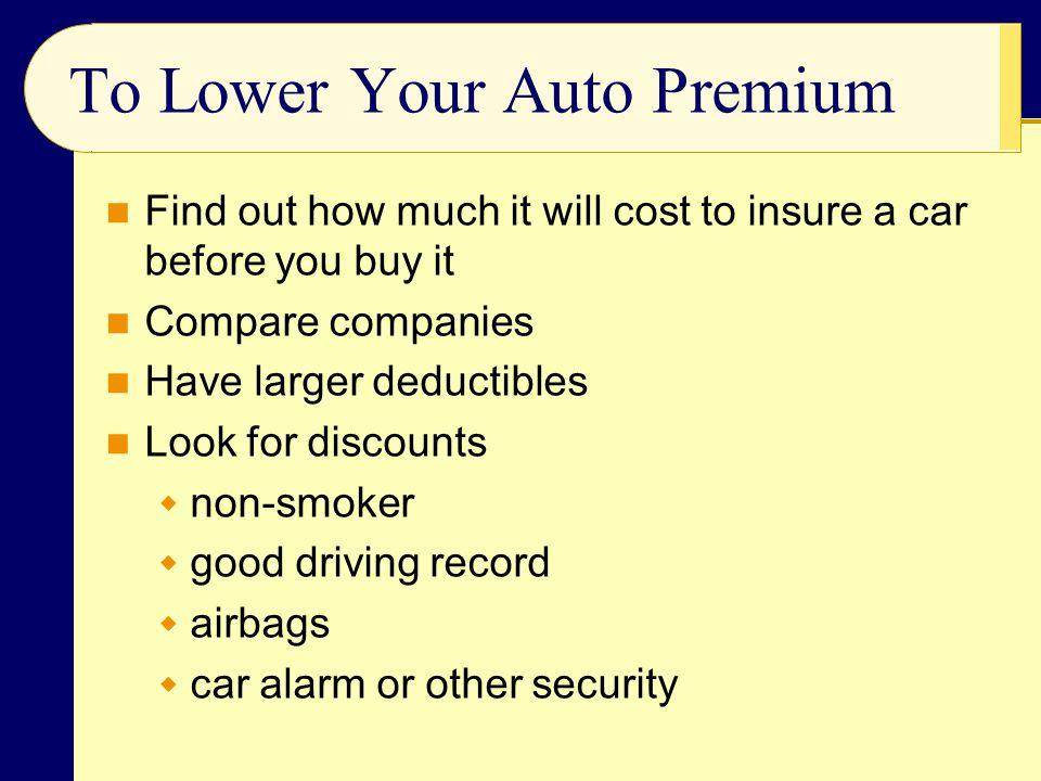 To Lower Your Auto Premium