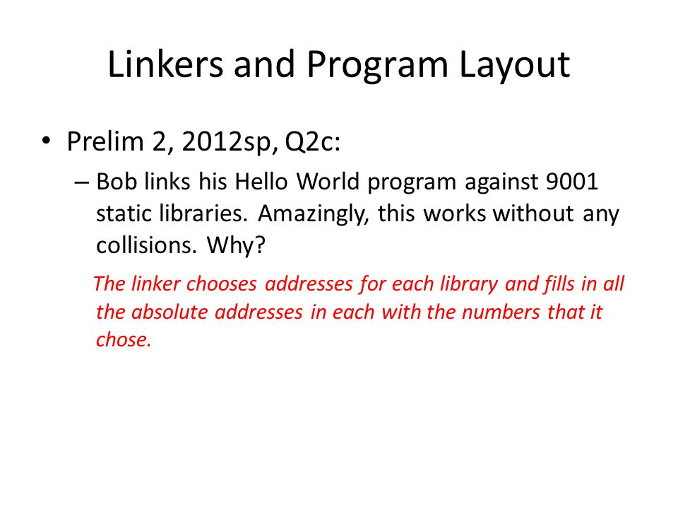 Linkers and Program Layout