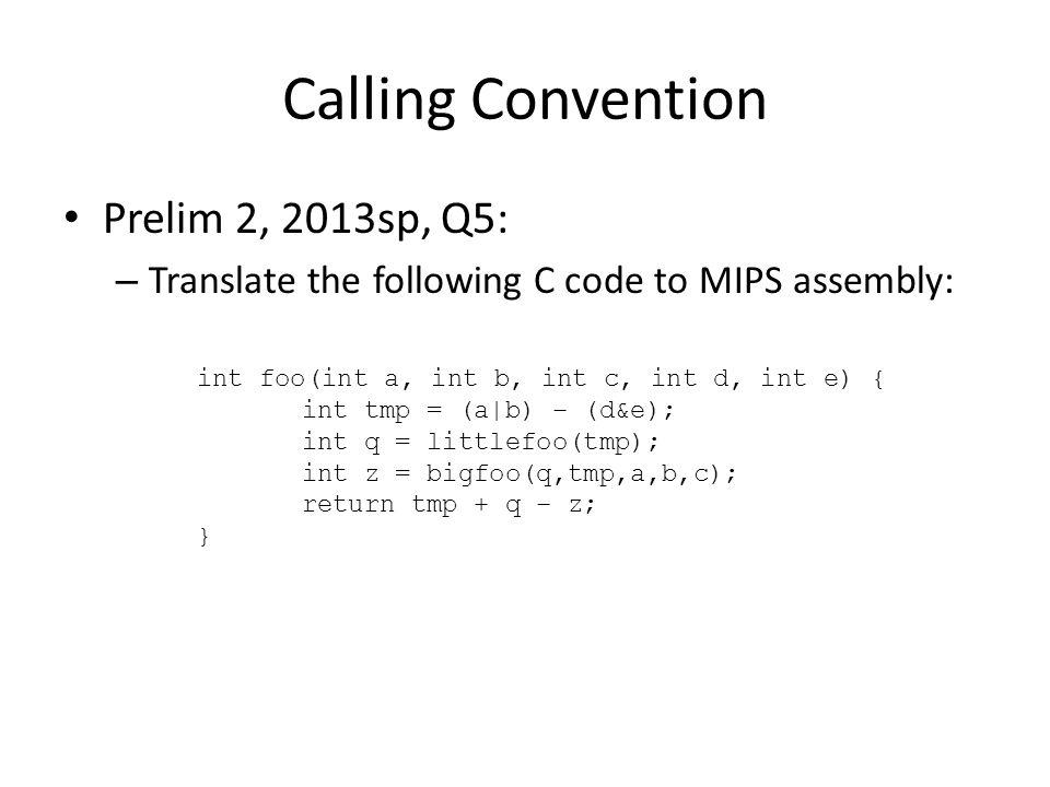 Calling Convention Prelim 2, 2013sp, Q5: