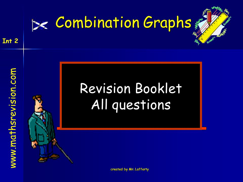 Combination Graphs Revision Booklet All questions