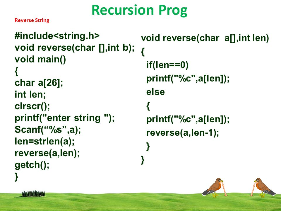 Recursion Prog #include<string.h> void reverse(char [],int b);