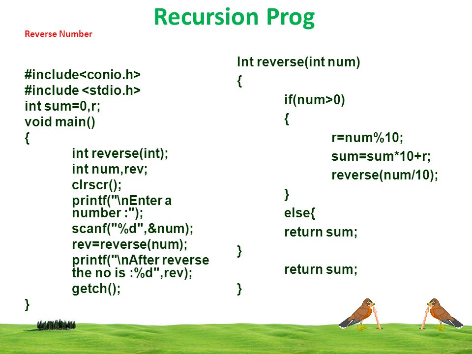 Recursion Prog #include<conio.h> #include <stdio.h>