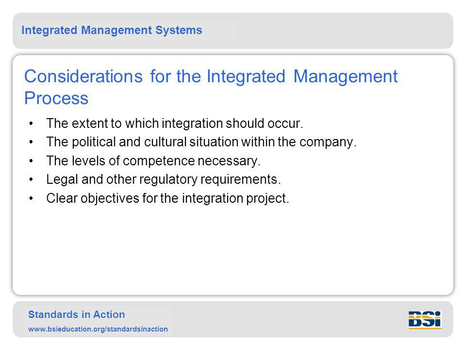 Considerations for the Integrated Management Process