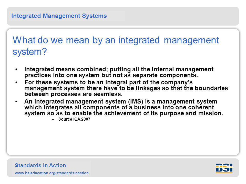 What do we mean by an integrated management system