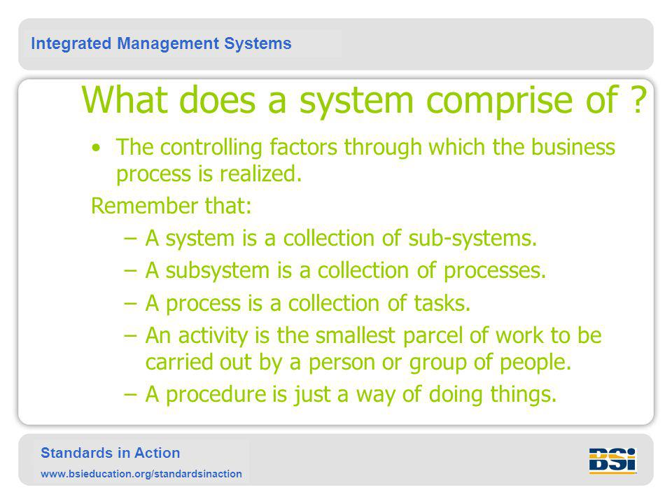 What does a system comprise of