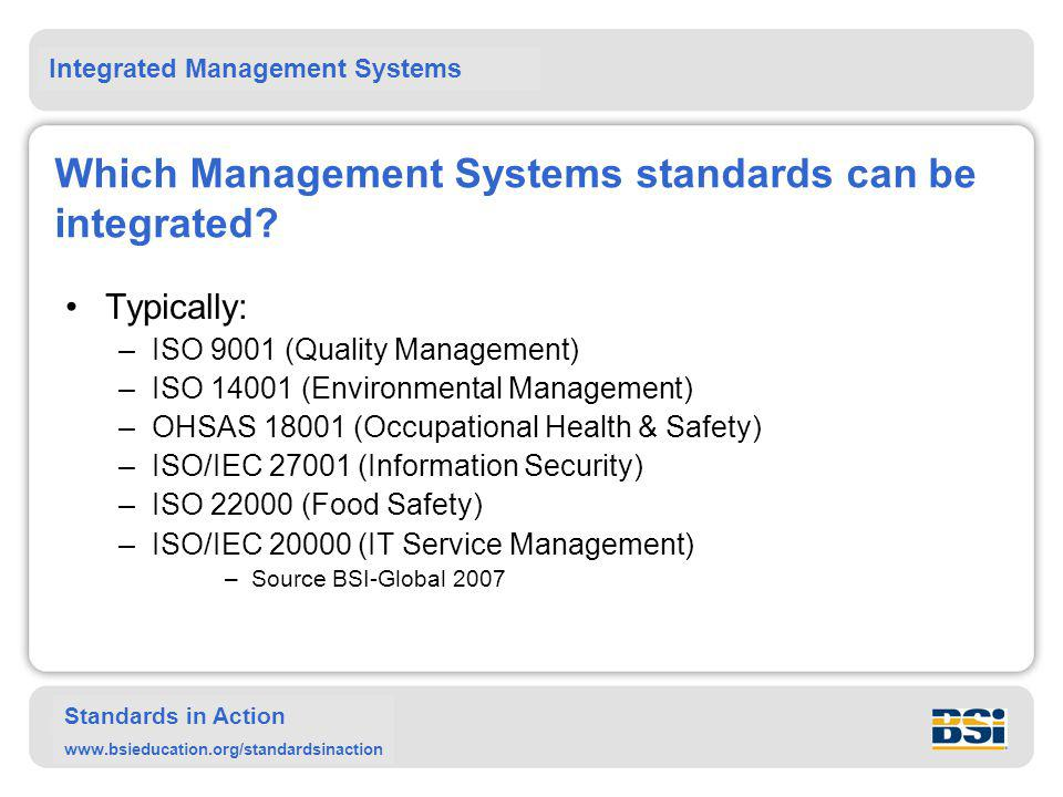 Which Management Systems standards can be integrated