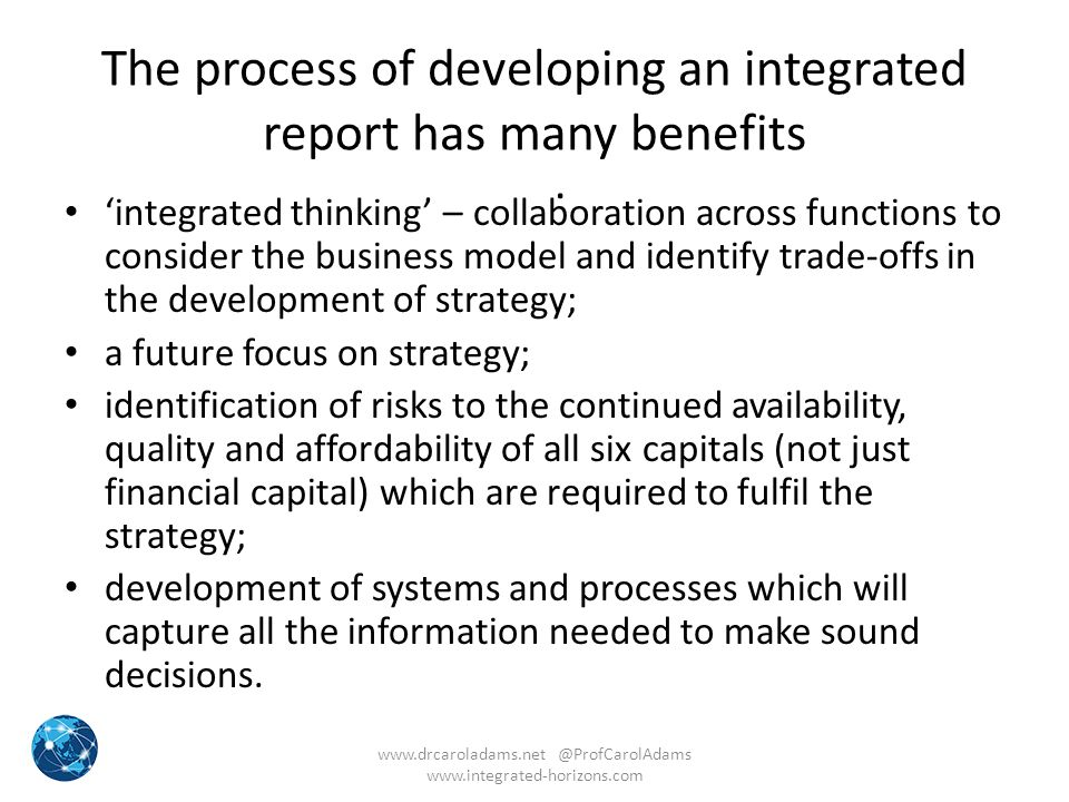 The process of developing an integrated report has many benefits
