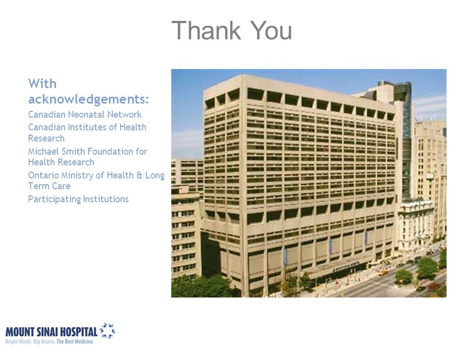 Thank You With acknowledgements: Canadian Neonatal Network
