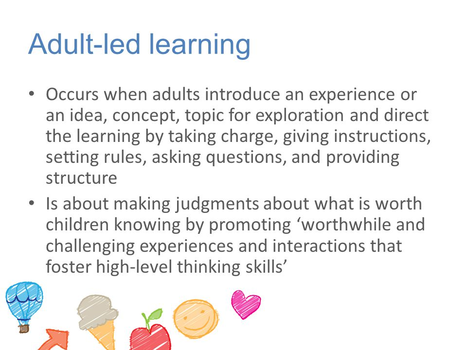 Adult-led learning