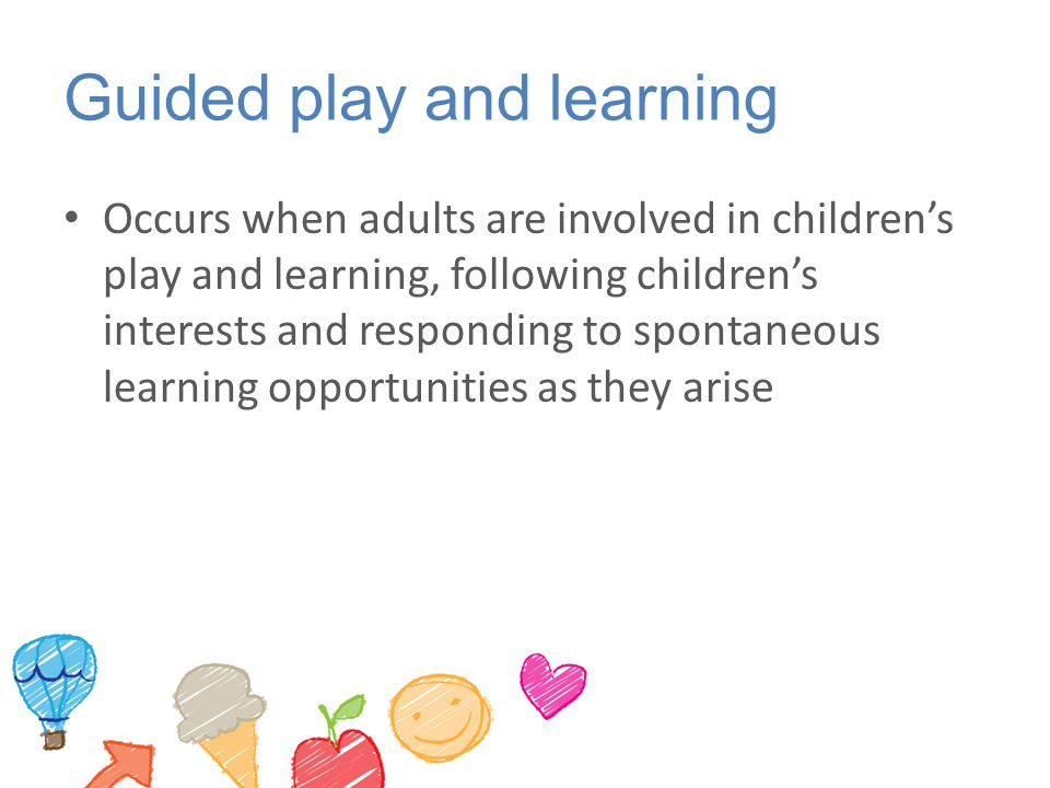 Guided play and learning