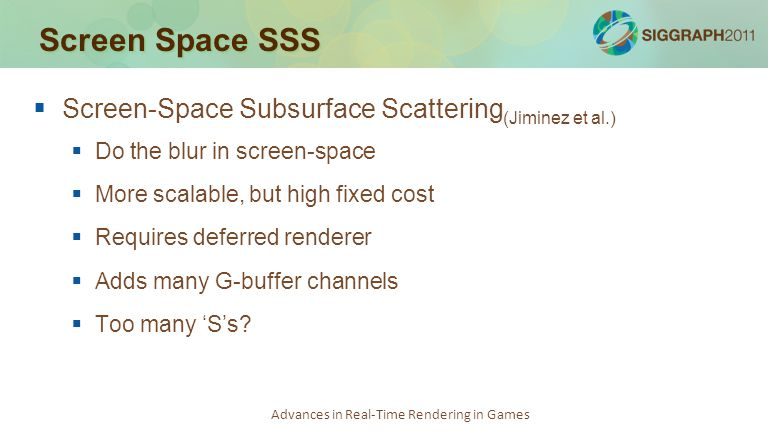Screen Space SSS Screen-Space Subsurface Scattering(Jiminez et al.)