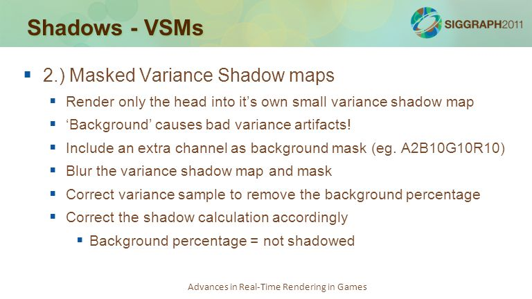 Shadows - VSMs 2.) Masked Variance Shadow maps