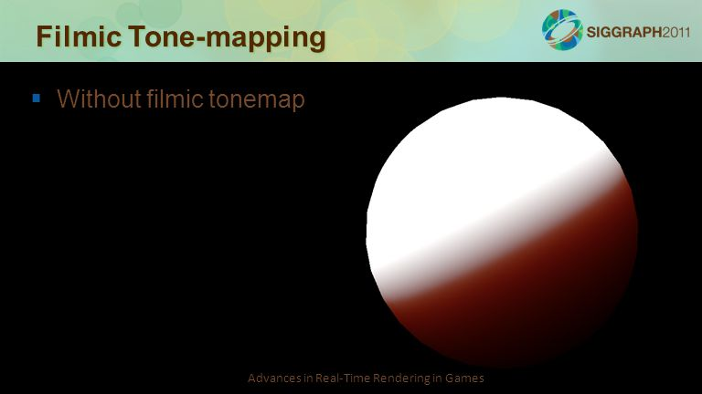 Filmic Tone-mapping Without filmic tonemap