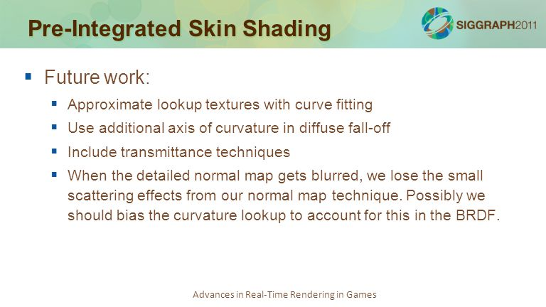 Pre-Integrated Skin Shading