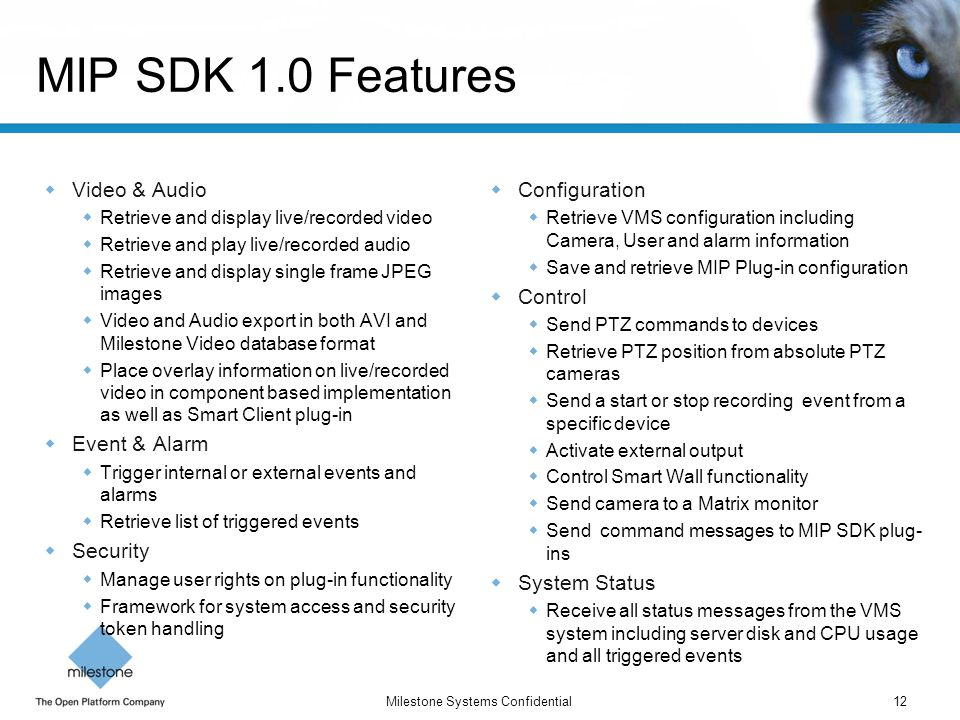 MIP SDK 1.0 Features Video & Audio Event & Alarm Security
