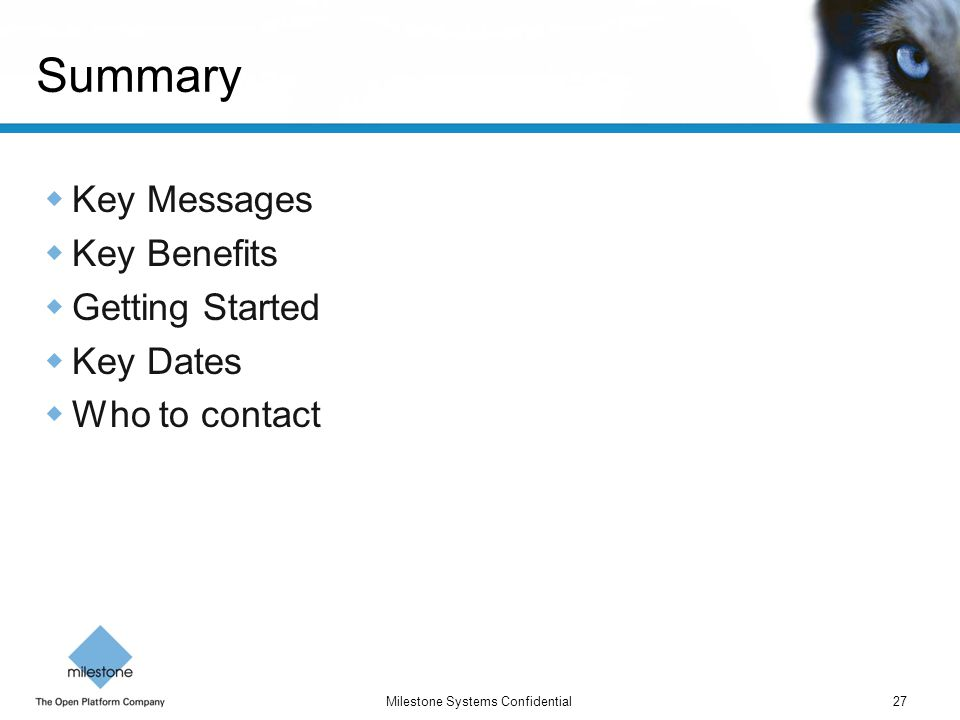 Summary Key Messages Key Benefits Getting Started Key Dates