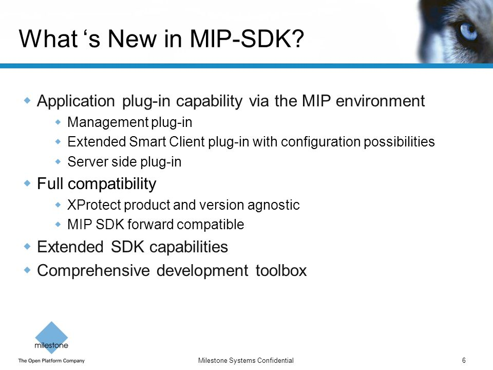 What 's New in MIP-SDK Application plug-in capability via the MIP environment. Management plug-in.