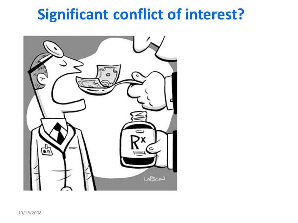 Significant conflict of interest