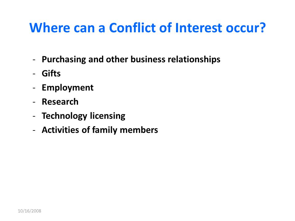 Where can a Conflict of Interest occur