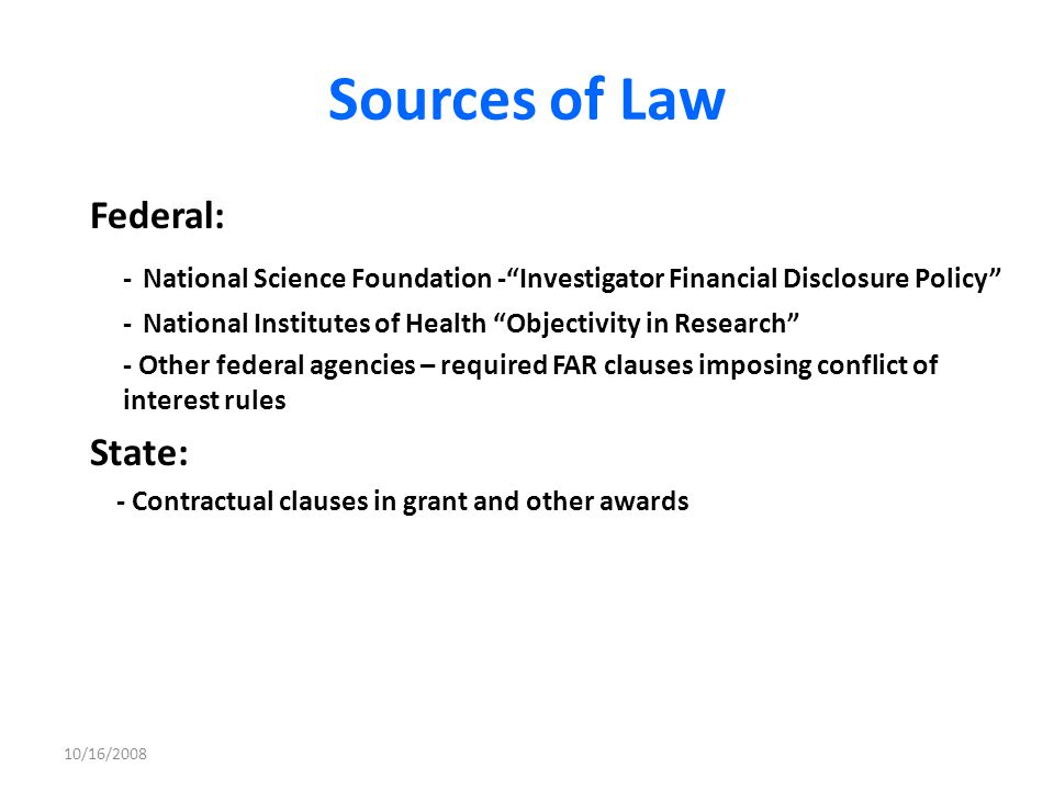 Sources of Law Federal: