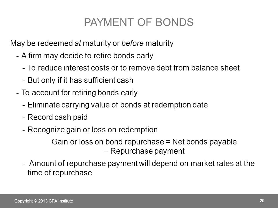 Payment of bonds May be redeemed at maturity or before maturity