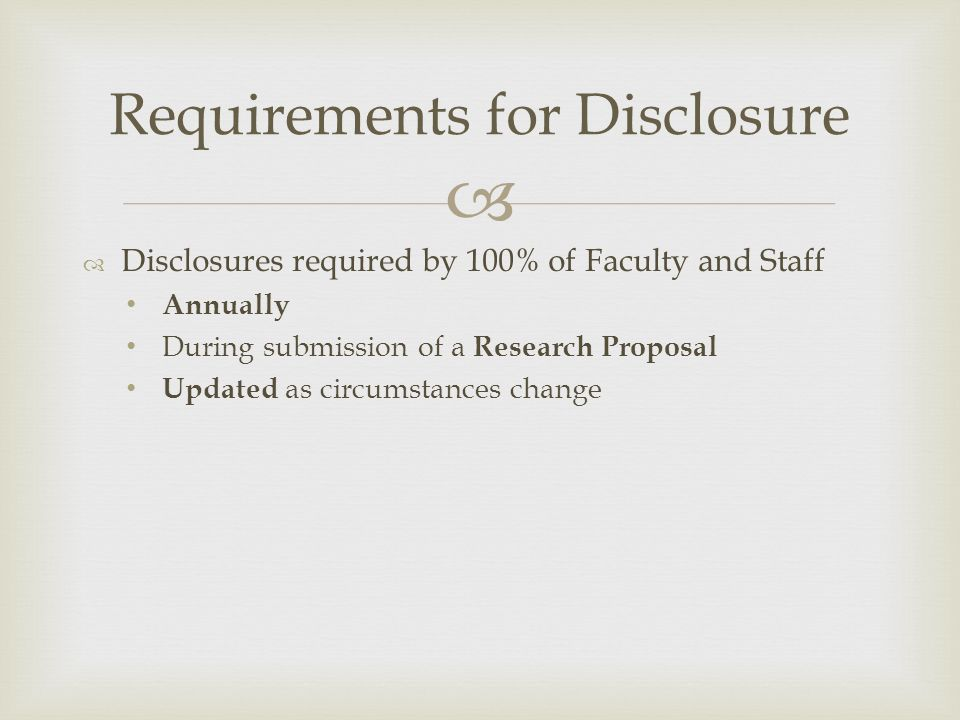 Requirements for Disclosure
