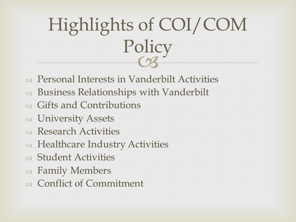 Highlights of COI/COM Policy