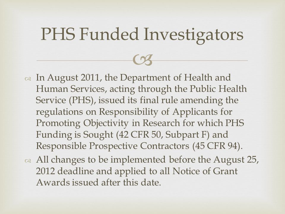 PHS Funded Investigators