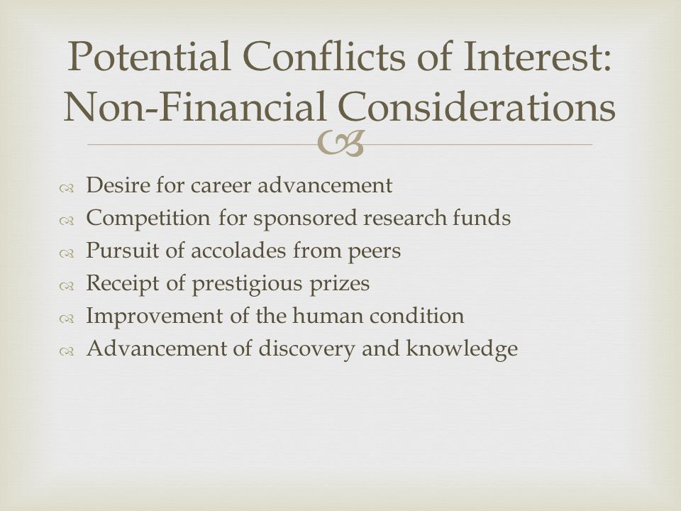 Potential Conflicts of Interest: Non-Financial Considerations