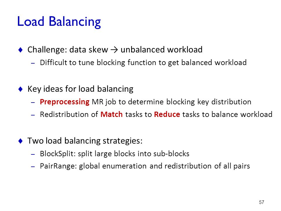 Load Balancing Challenge: data skew → unbalanced workload