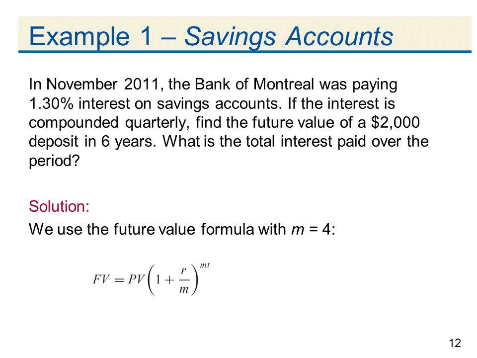 Example 1 – Savings Accounts