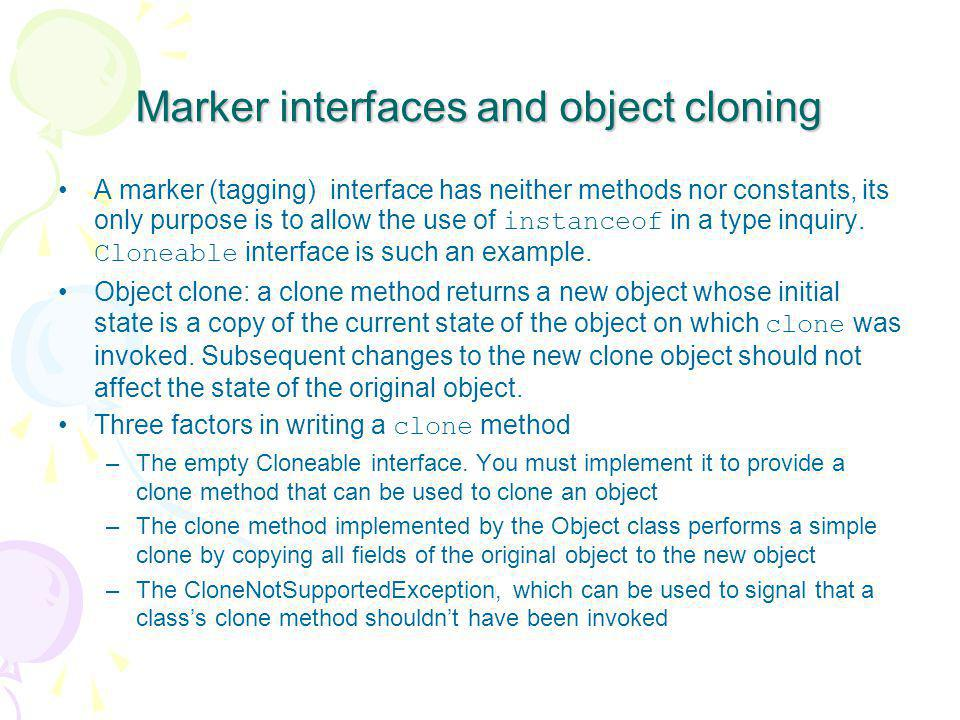 Marker interfaces and object cloning