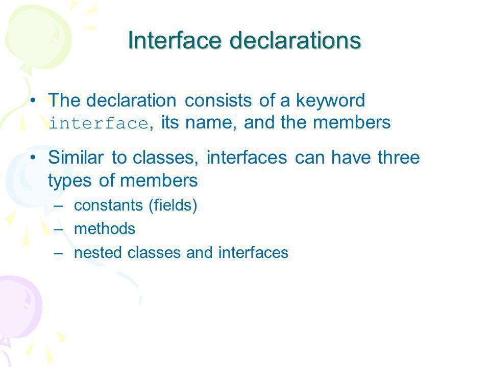 Interface declarations