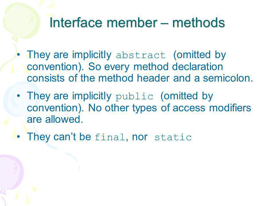Interface member – methods