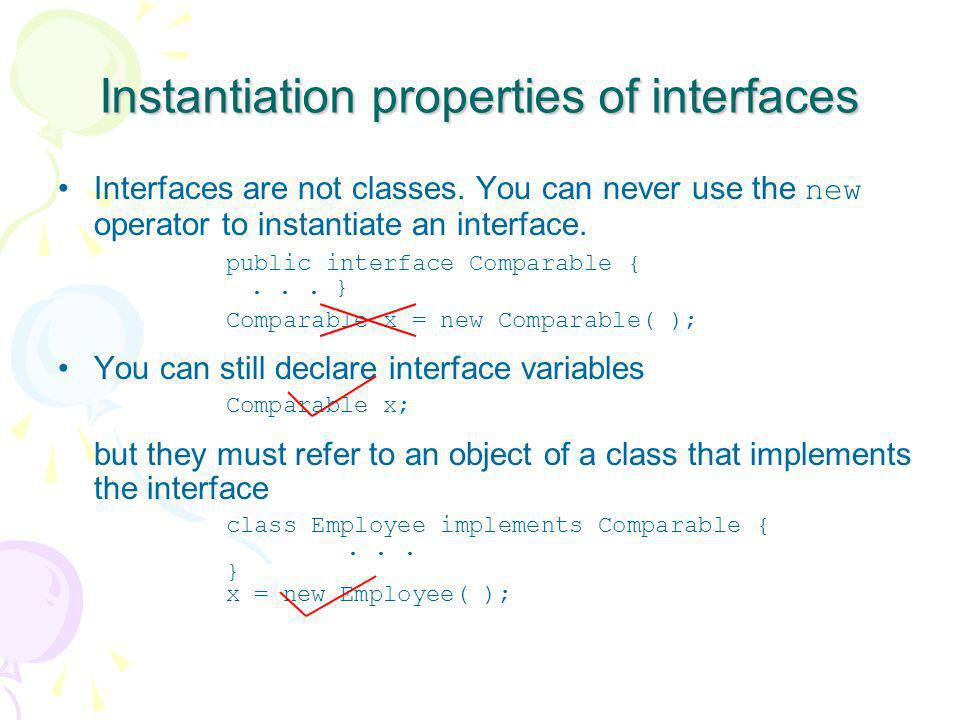 Instantiation properties of interfaces