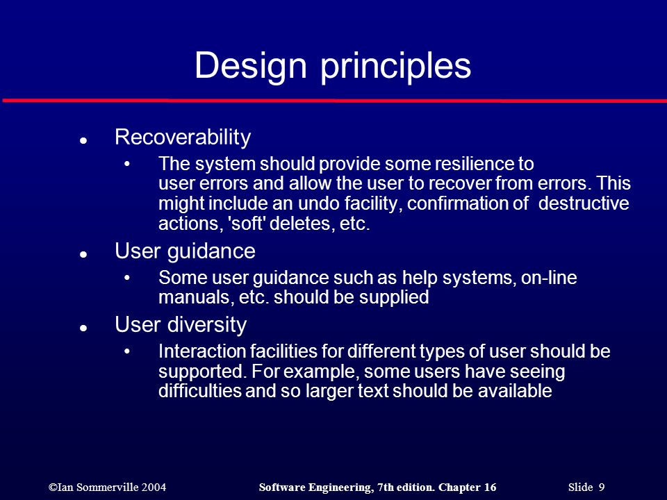 Design principles Recoverability User guidance User diversity