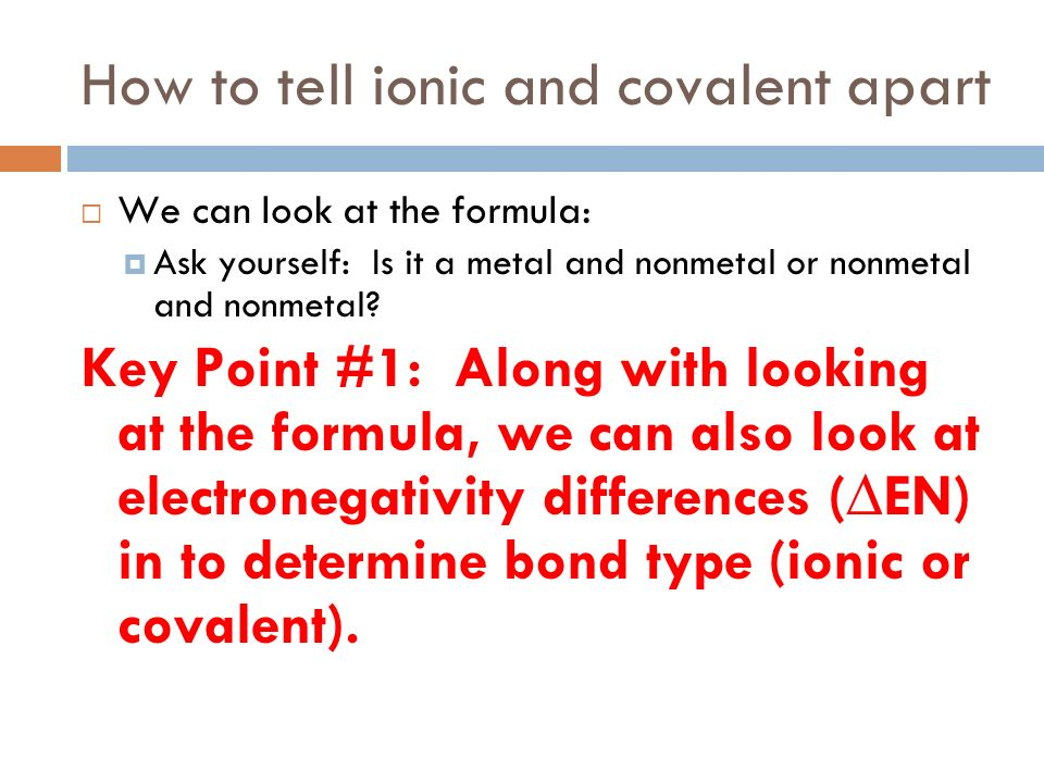 How to tell ionic and covalent apart
