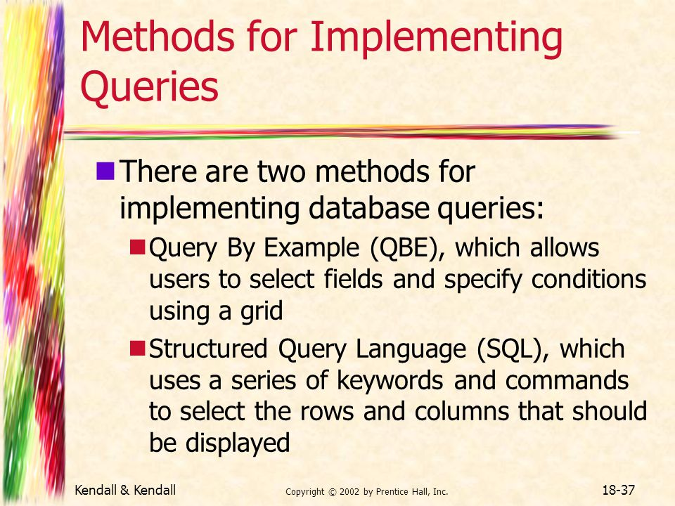 Methods for Implementing Queries