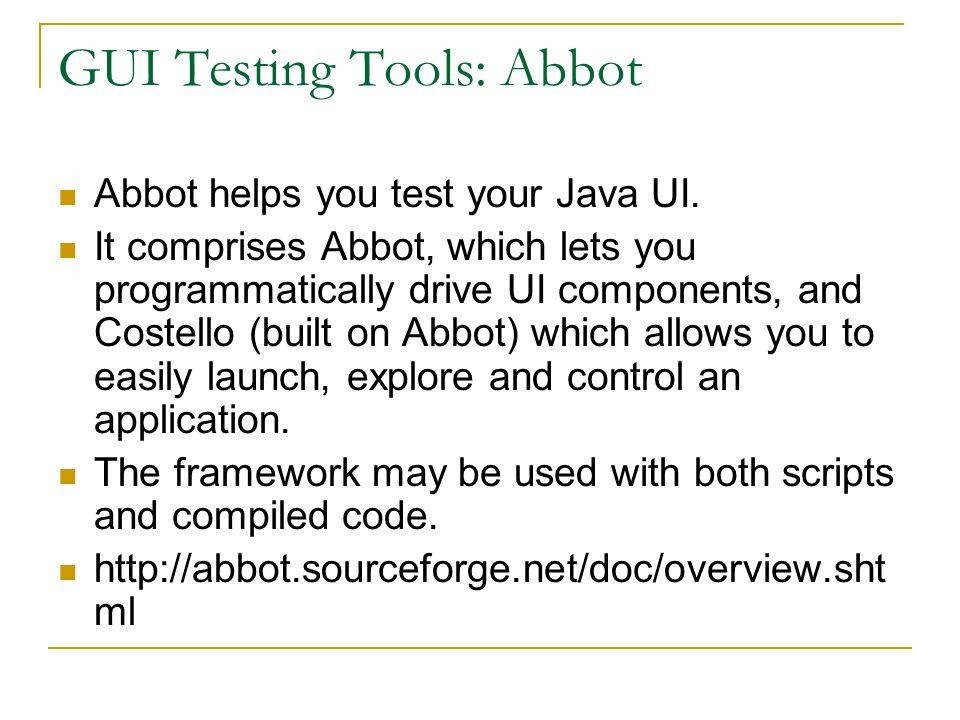 GUI Testing Tools: Abbot