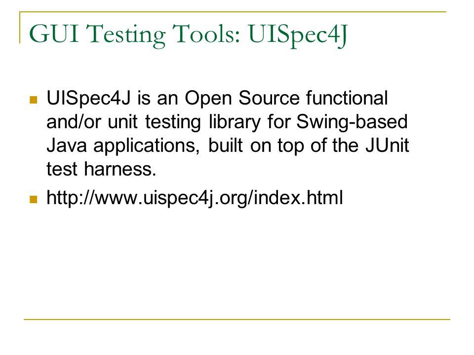 GUI Testing Tools: UISpec4J